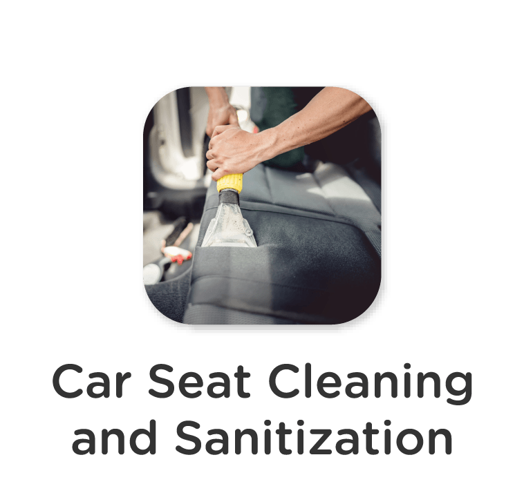 Car Seat Cleaning and Sanitization